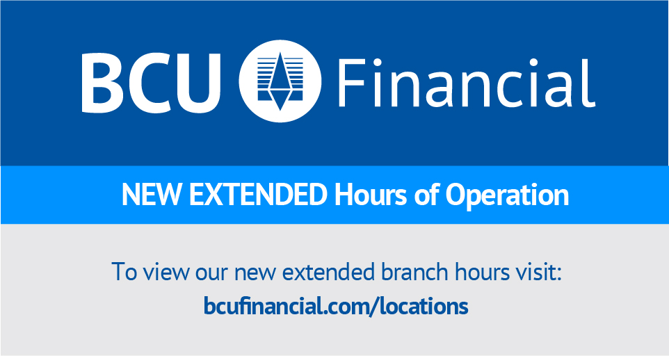 BCU Financial New Extended Hours