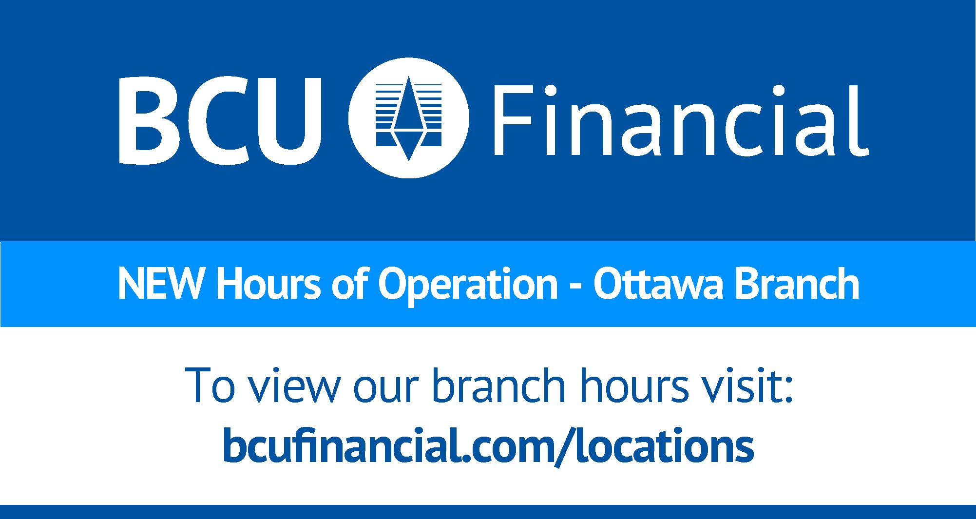 BCU Ottawa Branch new hours of operation