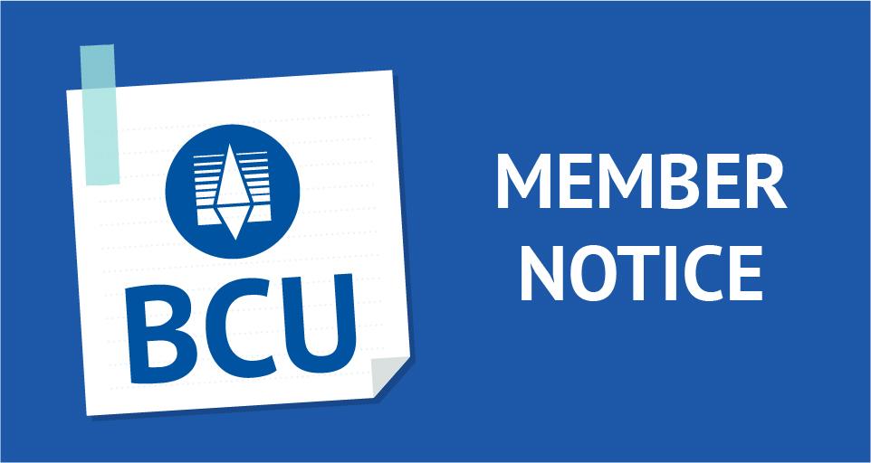 BCU Member Notice