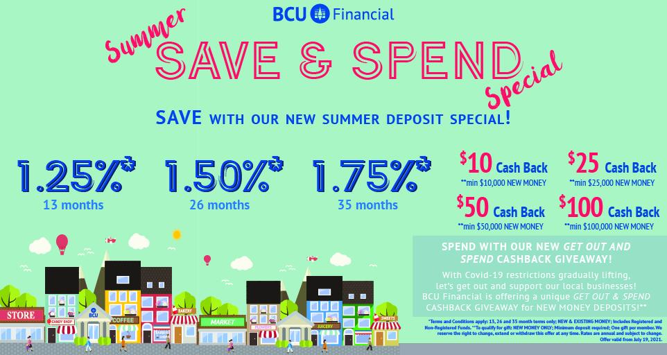 Summer Save & Spend Deposit Special